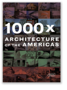 1000 X- Architecture of the Americas